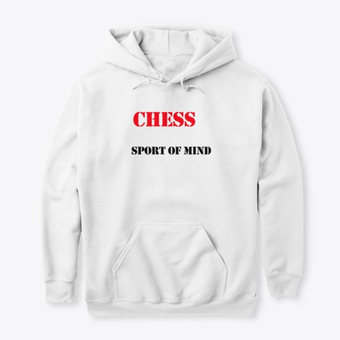 chess t-shirt chess is a sport of mind